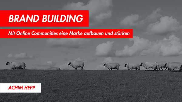 Vortrag: Brand Building durch Online Communities